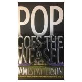 Pop Goes the Weasel, by James Patterson