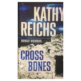 Cross Bones, by Kathy Reichs