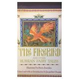 The Firebird and Other Russian Fairy Tales, by
