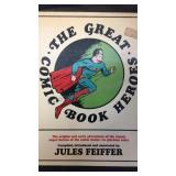 The great comic book heroes, by Jules Feiffer