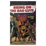 Bring on the bad guys, by Stan Lee