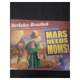 Mars need moms, by Berkeley Breathed