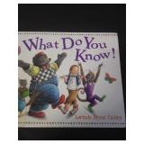 What do you know, by Lorinada Bryan Cauley