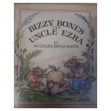 Bizzy bones and uncle ezra, by Jacqueline Briggs