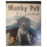 Mucky pup, by Ken Brown