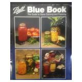 Ball blue book the guide to home canning and