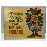 Vintage Novelty Indian Sign w/ Easle