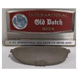 "International Old Dutch Beer, ""If it"