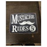 Sc19 mustache rides tin sign 16 x 12 and a half
