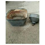 Galvanized Wash tub and funnel.