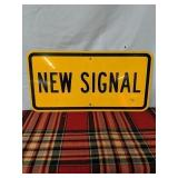 New signal road sign 2