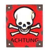 German Achtung Skull Crossed Bones Sign (Nazi)