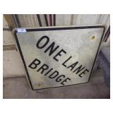 "Vintage ""One Lane Bridge"" sign"