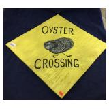 Wood Oyster Crossing Sign