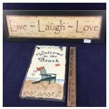 Live Laugh Love Sign and Slate Beach Sign