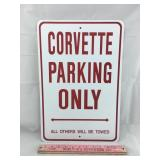 New Corvette Parking Only Sign