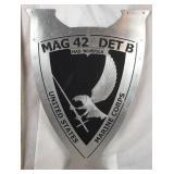 Marines MAG-42 DET B Aluminum Shield Sign