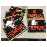6 NO TRESPASSING Signs