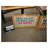 """""""CHILE SO HOT, IT MAKES YOUR ICE WATER"""" METAL SI"""