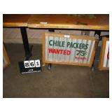 """""""CHILE PACKERS WANTED 75C/HR"""" METAL SIGN"""