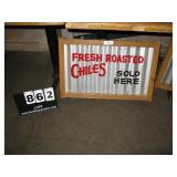 """""""FRESH ROASTED CHILES SOLD HERE"""" METAL SIGN"""