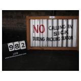 """WOOD FRAME METAL SIGN- NO CALLING IN SICK 18""""X28"""""""