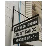 DSP Pure Oil Credit Card sign w/ hanger