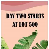 DAY 2 - MARCH 28 STARTS W/ LOT# 500