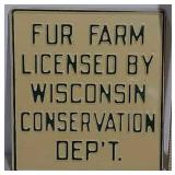 SST Fur Farm embossed sign