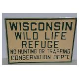 SST Wisconsin Wild Life Refuge embossed sign