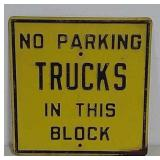 SS No Parking Trucks in this Block embossed sign