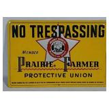 SST No Trespassing Prairie Farmer sign