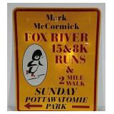 SST Mark McCormick Fox River 15& 8k Runs sign