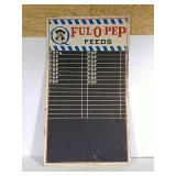 SST embossed Ful-O-Pep Feeds sign/ chalk board