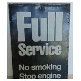 SST Full Service No Smoking Stop Engine sign