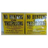 SST embossed No Hunting or Trespassing signs