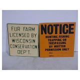 2 SST hunting & fur farm notice signs