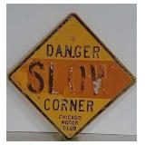 SS Metal embossed Chicago Motor Slow sign