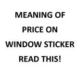 The price on the window sticker meaning.........
