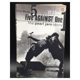 Pearl Jam Story 5 Against 1 By Kim Neely