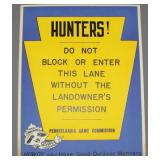 "PA Game Commission ""Hunters! Do Not Block or"