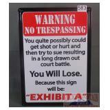 """No Trespassing-Exhibit A"" Tin Sign.  17X12."