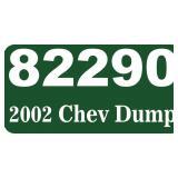 (82290) 2002 Chevy Dump Truck -- miles 86148