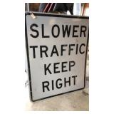 Slower Traffic Keep Right Metal Road Sign