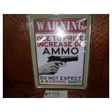 NEW METAL SIGN (WARNING)