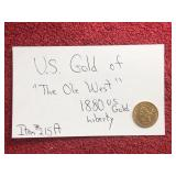 US GOLD OF THE OLD WEST 1880 US GOLD