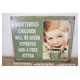Unattended Children Given Espresso Metal Sign