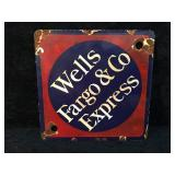 Porcelain Wells Fargo and Co Express Sign