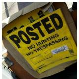 POSTED NO HUNTING OR TRUSPASSING SIGNS