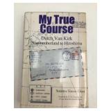 My True Course by Dutch Van Kirk